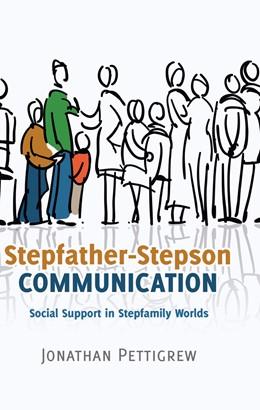 Abbildung von Pettigrew   Stepfather-Stepson Communication   2014   Social Support in Stepfamily W...   3