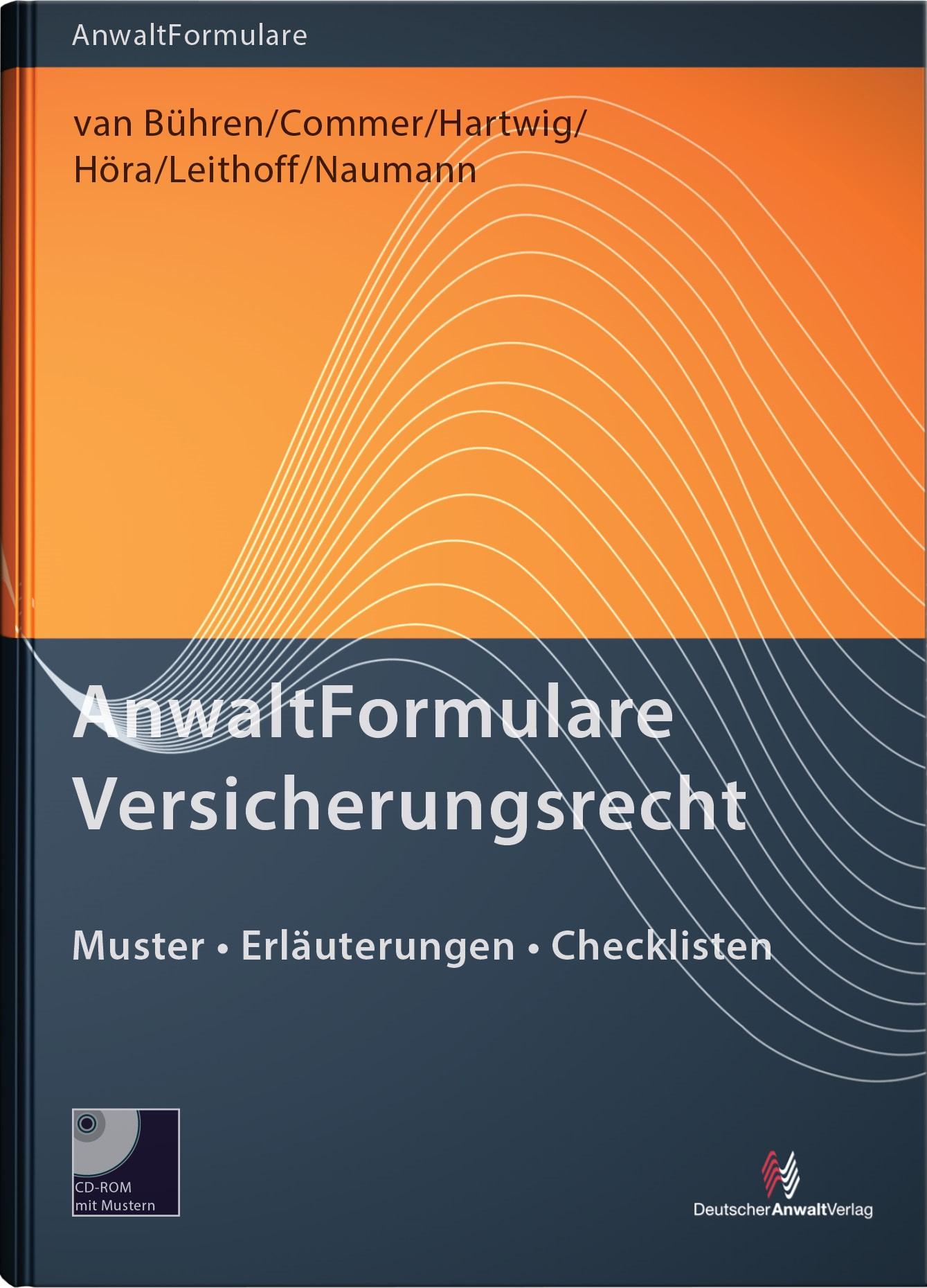 AnwaltFormulare Versicherungsrecht | van Bühren / Commer / Hartwig / Höra / Leithoff / Naumann, 2015 | Buch (Cover)