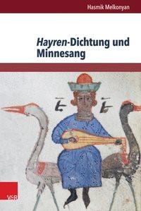 Abbildung von Melkonyan | Hayren-Dichtung und Minnesang | 2014