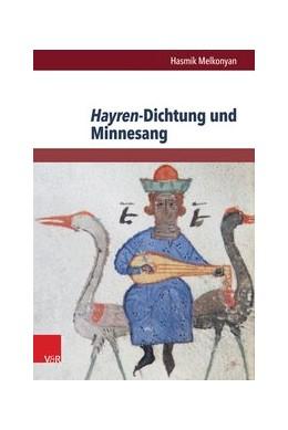Abbildung von Melkonyan | Hayren-Dichtung und Minnesang | 2014 | Ein struktureller und motivges...
