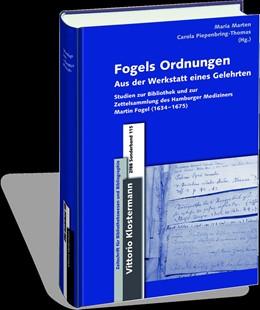 Abbildung von Marten / Piepenbring-Thomas | Fogels Ordnungen | 1., 2015 | 2015 | Aus der Werkstatt des Hamburge... | 115