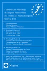 1. Europäischer Juristentag - 1st European Jurists Forum - 1ère Journée des Juristes Européens Nürnberg 2001 | / Forum / Européens, 2002 | Buch (Cover)