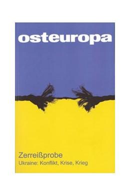 Abbildung von Sapper / Weichsel   OE - Heft 5-6/14, Jg. 64.   2014   Zerreißprobe. Ukraine: Konflik...