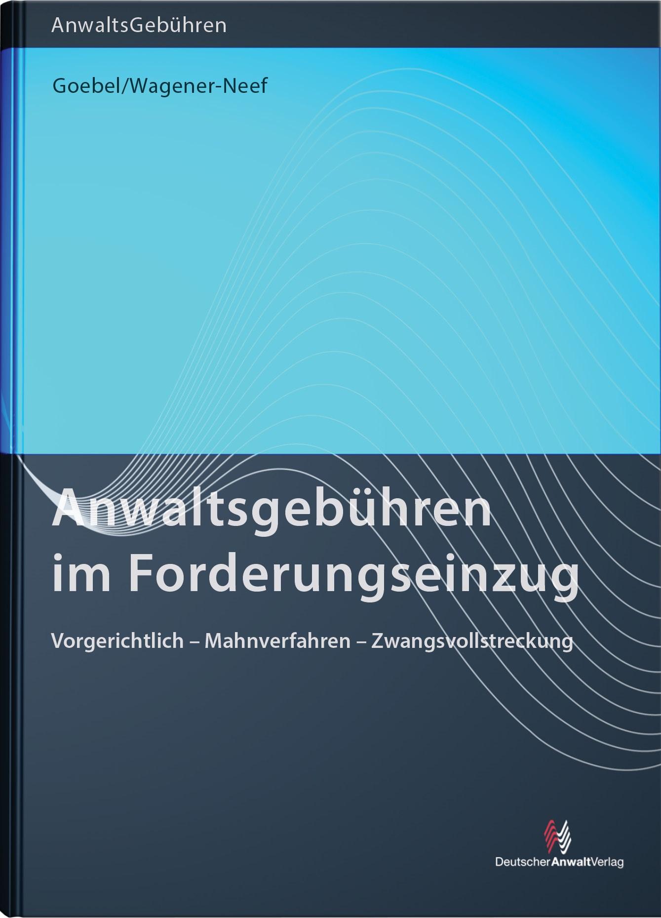 Anwaltsgebühren im Forderungseinzug | Goebel, 2017 | Buch (Cover)
