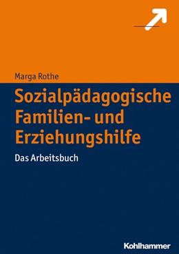 Abbildung von Rothe | Sozialpädagogische Familien- und Erziehungshilfe | 1. Auflage | 2015 | beck-shop.de