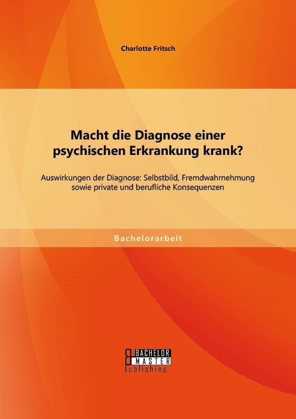 Abbildung von Fritsch | Macht die Diagnose einer psychischen Erkrankung krank? | Erstauflage | 2014
