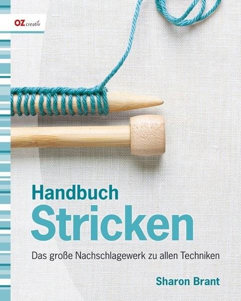 Abbildung von Brant | Handbuch Stricken | unveränderter Nachdruck der Neuauflage 2010 | 2010