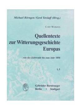 Abbildung von Börngen / Tetzlaff | Quellentexte zur Witterungsgeschichte Europas von der Zeitwende bis zum Jahr 1850 - Hydrographie Teil 5 (1751-1800) | 2000 | 1