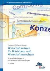 Abbildung von Hobmaier / Hobmaier | Wirtschaftswissen für Betriebsrat und Wirtschaftsausschuss | 4. Auflage | 2014