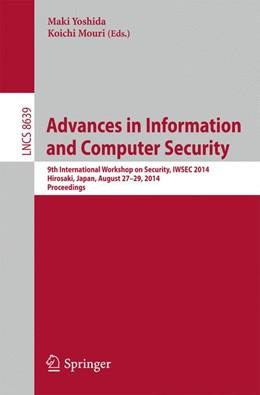 Abbildung von Yoshida / Mouri | Advances in Information and Computer Security | 2014 | 9th International Workshop on ...