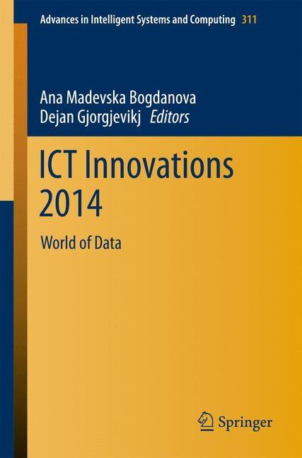 Abbildung von Bogdanova / Gjorgjevikj | ICT Innovations 2014 | 2014