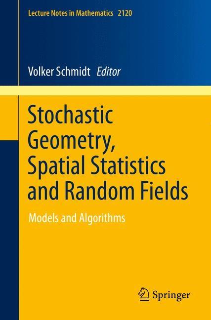 Abbildung von Schmidt | Stochastic Geometry, Spatial Statistics and Random Fields | 2014