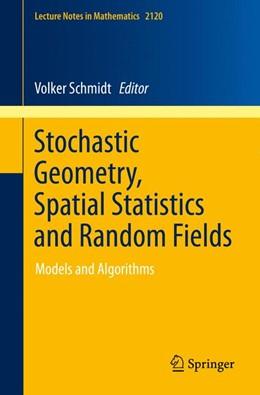 Abbildung von Schmidt   Stochastic Geometry, Spatial Statistics and Random Fields   2014   Models and Algorithms   2120