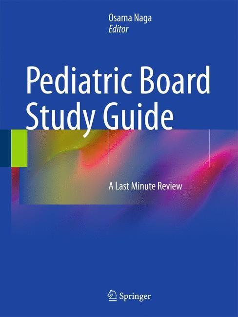 Abbildung von Naga | Pediatric Board Study Guide | 2015