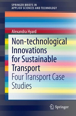 Abbildung von Hyard | Non-technological Innovations for Sustainable Transport | 2014 | Four Transport Case Studies
