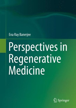 Abbildung von Ray Banerjee | Perspectives in Regenerative Medicine | 2014