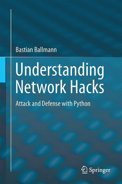 Abbildung von Ballmann | Understanding Network Hacks | 2015