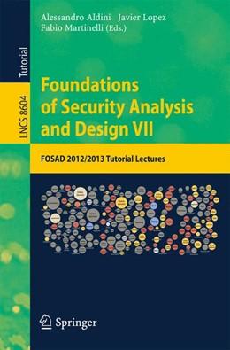 Abbildung von Aldini / Lopez / Martinelli | Foundations of Security Analysis and Design VII | 2014 | FOSAD 2012 / 2013 Tutorial Lec...