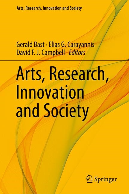 Abbildung von Bast / Carayannis / Campbell | Arts, Research, Innovation and Society | 2014