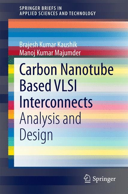 Abbildung von Kaushik / Majumder | Carbon Nanotube Based VLSI Interconnects | 2014
