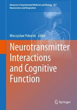 Abbildung von Pokorski   Neurotransmitter Interactions and Cognitive Function   2014