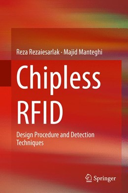 Abbildung von Manteghi / Rezaiesarlak | Chipless RFID | 2014 | Design Procedure and Detection...