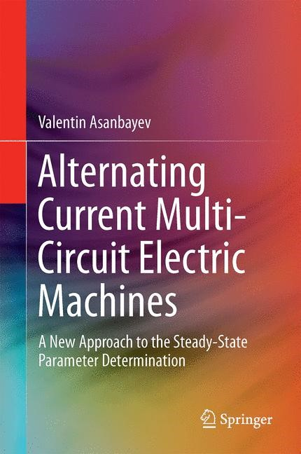 Abbildung von Asanbayev | Alternating Current Multi-Circuit Electric Machines | 2015