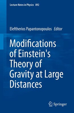 Abbildung von Papantonopoulos | Modifications of Einstein's Theory of Gravity at Large Distances | 1. Auflage | 2014 | 892 | beck-shop.de