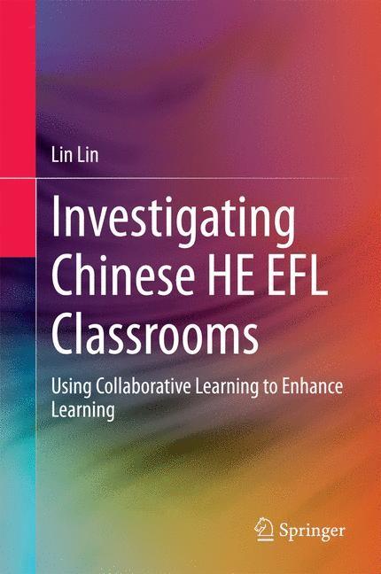 Abbildung von Lin   Investigating Chinese HE EFL Classrooms   2014