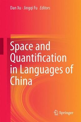 Abbildung von Xu / Fu | Space and Quantification in Languages of China | 2014