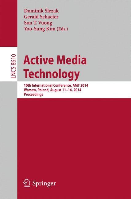 Abbildung von Slezak / Schaefer / Vuong / Kim | Active Media Technology | 2014