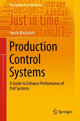 Abbildung von Khojasteh | Production Control Systems | 1st ed. 2016 | 2015 | A Guide to Enhance Performance...