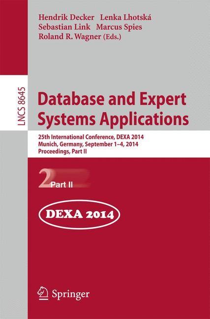 Abbildung von Decker / Lhotská / Link / Spies / Wagner | Database and Expert Systems Applications | 2014
