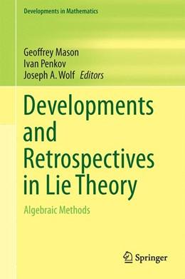 Abbildung von Mason / Penkov / Wolf | Developments and Retrospectives in Lie Theory | 2014 | Algebraic Methods | 38