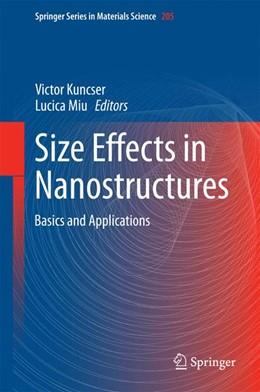 Abbildung von Kuncser / Miu | Size Effects in Nanostructures | 1. Auflage | 2014 | 205 | beck-shop.de
