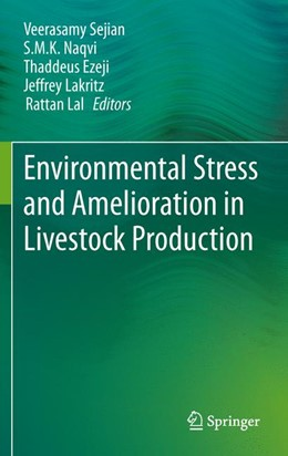Abbildung von Sejian / Naqvi / Ezeji / Lakritz / Lal | Environmental Stress and Amelioration in Livestock Production | 2014