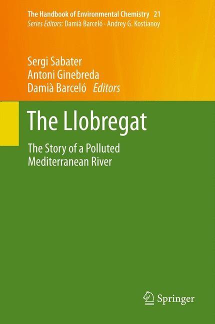 Abbildung von Sabater / Ginebreda / Barceló | The Llobregat | 2014