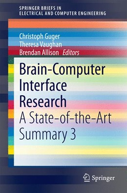 Abbildung von Guger / Vaughan / Allison | Brain-Computer Interface Research | 2014 | A State-of-the-Art Summary 3