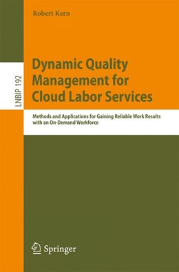 Abbildung von Kern | Dynamic Quality Management for Cloud Labor Services | 2014 | Methods and Applications for G... | 192