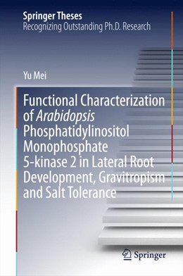 Abbildung von Mei | Functional Characterization of Arabidopsis Phosphatidylinositol Monophosphate 5-kinase 2 in Lateral Root Development, Gravitropism and Salt Tolerance | 2014