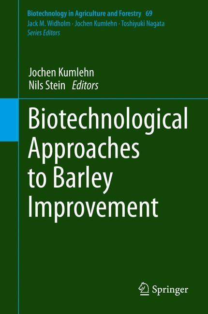 Abbildung von Kumlehn / Stein | Biotechnological Approaches to Barley Improvement | 2014