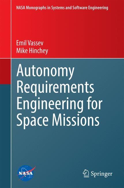 Abbildung von Vassev / Hinchey | Autonomy Requirements Engineering for Space Missions | 2014