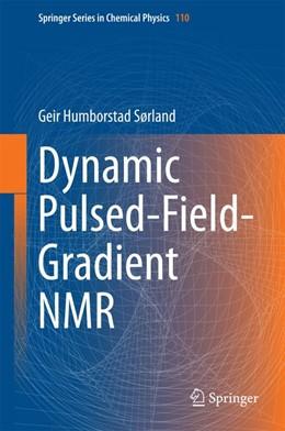 Abbildung von Sørland | Dynamic Pulsed-Field-Gradient NMR | 2014 | 110