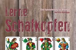 Abbildung von Rohrmayer | Lerne Schafkopfen | 1. Auflage | 2014 | beck-shop.de
