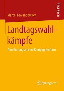 Abbildung von Lewandowsky | Landtagswahlkämpfe | 2013 | 2013 | Annäherung an eine Kampagnenfo...