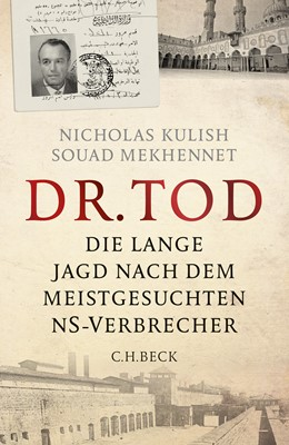 Abbildung von Kulish, Nicholas / Mekhennet, Souad | Dr. Tod | 3. Auflage | 2015 | beck-shop.de