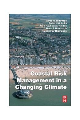 Abbildung von Zanuttigh / Nicholls / Thompson / Burcharth | Coastal Risk Management in a Changing Climate | 2014