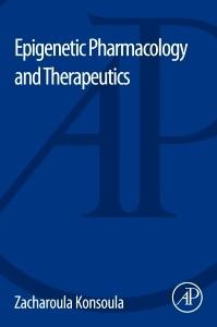 Abbildung von Konsoula | Epigenetic Pharmacology and Therapeutics | 2014