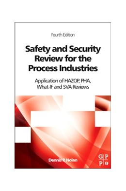 Abbildung von Safety and Security Review for the Process Industries | 2014 | Application of HAZOP, PHA, Wha...