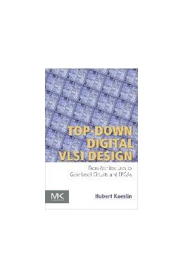Abbildung von Kaeslin | Top-Down Digital VLSI Design | 2014 | From Architectures to Gate-Lev...